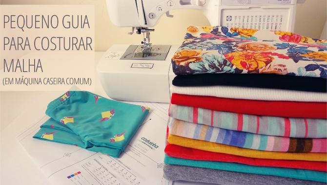 dicas para costurar malha na máquina comum