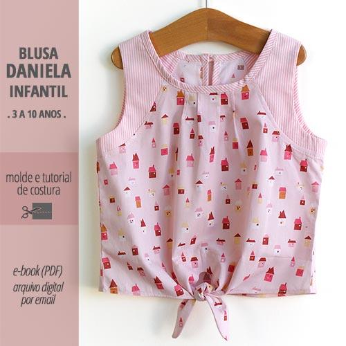 Blusa DANIELA infantil - molde e aula passo a passo de costura